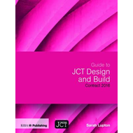 Guide to JCT Design and Build Contract 2016 (BOK)