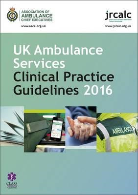 UK Ambulance Services Clinical Practice Guidelines (BOK)