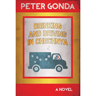 Drinking and Driving in Chechnya (BOK)