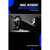 Magic, Witchcraft and the Otherworld (BOK)