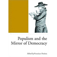 Populism and the Mirror of Democracy (BOK)