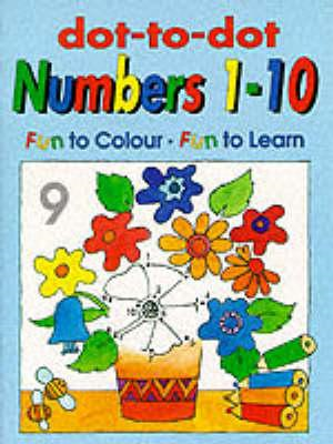 Dot to Dot: Numbers 1-10 (BOK)
