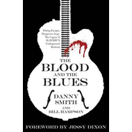 Blood and the Blues (BOK)
