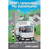God's Upgrades...My Adventures (BOK)