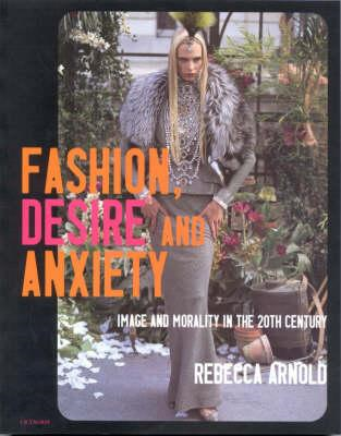 Fashion, Desire and Anxiety (BOK)