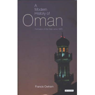 A Modern History of Oman: Formation of the State Since 1920 (BOK)
