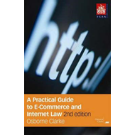 Practical Guide To E-commerce and Internet Law (BOK)