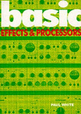 Basic Effects and Processors (BOK)