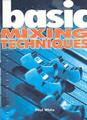 Basic Mixing Techniques (BOK)
