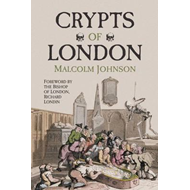 Crypts of London (BOK)