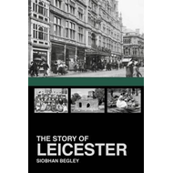 Story of Leicester (BOK)