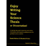 Enjoy Writing Your Science Thesis or Dissertation! (BOK)