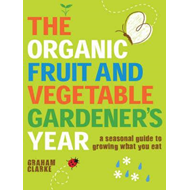 Organic Fruit and Vegetable Gardener's Year (BOK)