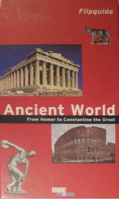 Ancient World from Homer to Constantine the Great (BOK)