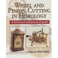 Wheel and Pinion Cutting in Horology (BOK)