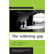 The Widening Gap: Health Inequalities and Policy in Britain (BOK)