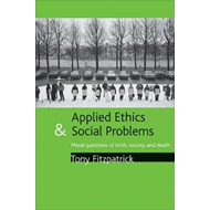 Applied Ethics and Social Problems (BOK)