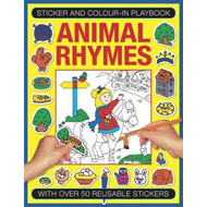 Sticker and Colour-in Playbook: Animal Rhymes (BOK)