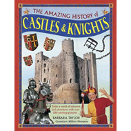 Amazing History of Castles & Knights (BOK)
