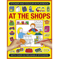 Sticker and Colour-in Playbook: At the Shops (BOK)