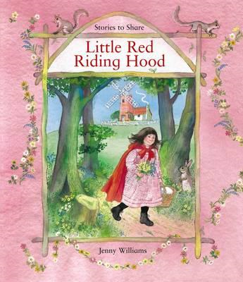 Stories to Share: Little Red Riding Hood (BOK)