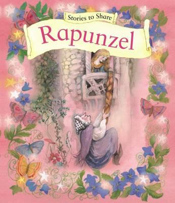 Stories to Share: Rapunzel (BOK)