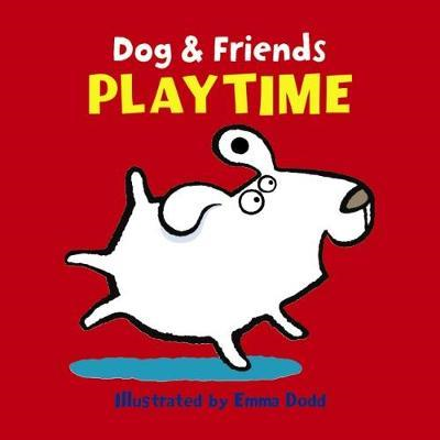 Dog and Friends: Playtime (BOK)