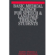 Basic Medical Science for Speech, Hearing and Language Stude (BOK)