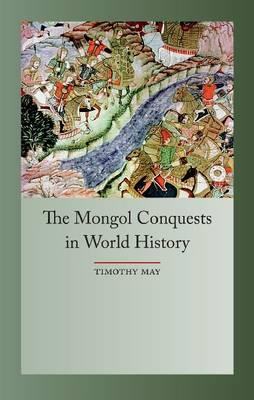 Mongol Conquest in World History (BOK)