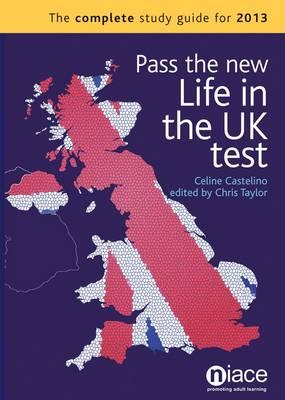 Pass the New Life in the UK Test: The Complete Study Guide f (BOK)