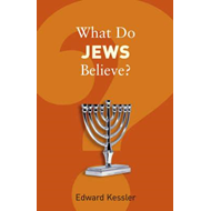 What Do Jews Believe? (BOK)