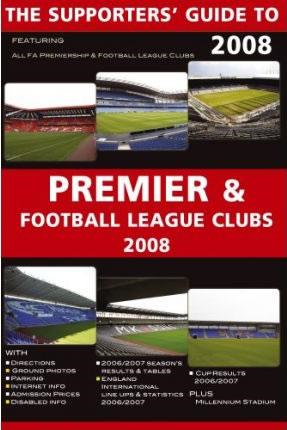 Supporters' Guide to Premier and Football League Clubs (BOK)