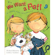 We Want a Pet! (BOK)