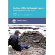 Geology of the Earthquake Source: a Volume in Honour of Rick (BOK)