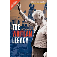 Whitlam Legacy (with dust jacket) (BOK)