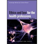 Ethics and Law for the Health Professions (BOK)