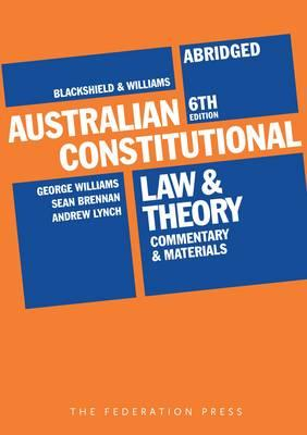 Blackshield and Williams Australian Constitutional Law and T (BOK)