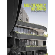 Multifamily Housing: Creating a Community (BOK)
