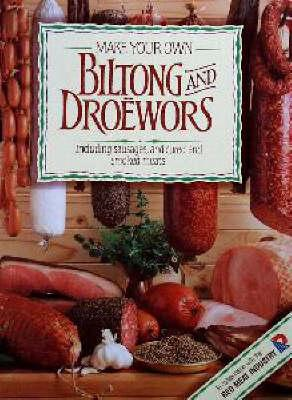 Make your own biltong and droewors (BOK)