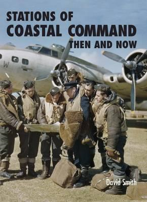 Stations of Coastal Command Then and Now (BOK)