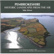 Pembrokeshire - Historic Landscapes from the Air (BOK)