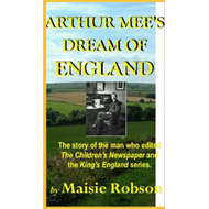 Arthur Mee's Dream of England (BOK)