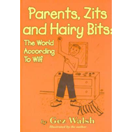 Parents, Zits and Hairy Bits (BOK)