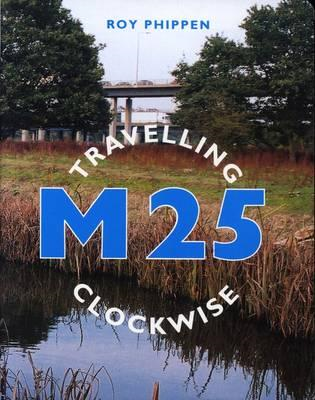M25 Travelling Clockwise (BOK)