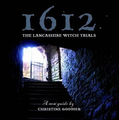 1612: the Lancashire Witch Trials (BOK)