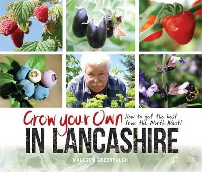 Grow Your Own in Lancashire (BOK)