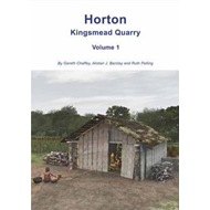 Horton Kingsmead Quarry Volume 1 (BOK)