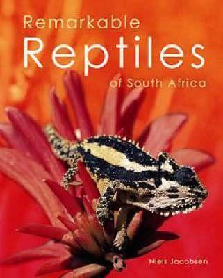 Remarkable Reptiles of South Africa (BOK)
