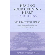 Healing Your Grieving Heart for Teens (BOK)