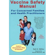 Vaccine Safety Manual for Concerned Families and Health Prac (BOK)